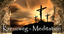 Kreuzweg-Meditation